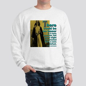 Honor In Defeat Sweatshirt